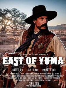 East Of Yuma movie, East Of Yuma, Cowboy movie, Western movie, Wild, Wild, West
