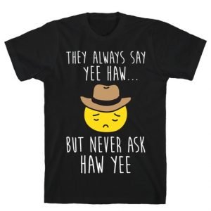 Sad Cowboy emoji, Sad Cowboy emoji shirts, Sad Cowboy emoji merchandise, Sad Cowboy, Yee Haw, Haw Yee