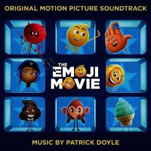 Emoji Movie, Emoji Movie soundtrack, Emoji original motion picture soundtrack
