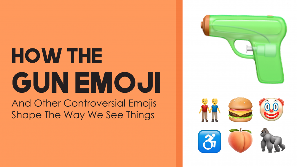 How The Gun Emoji And Other Controversial Emojis Shaped The Way We See Things Emojiguide