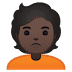 🙎🏿 person pouting: dark skin tone Emoji on Google Platform