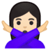 🙅🏻‍♀️ woman gesturing NO: light skin tone Emoji on Google Platform