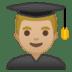 👨🏼🎓 man student: medium-light skin tone Emoji on Google Platform