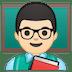 👨🏻🏫 man teacher: light skin tone Emoji on Google Platform