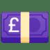 💷 pound banknote Emoji on Google Platform
