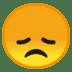 😞 Disappointed Face Emoji on Google Platform