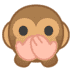🙊 speak-no-evil monkey Emoji on Google Platform