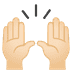 🙌🏻 raising hands: light skin tone Emoji on Google Platform