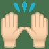 🙌🏻 raising hands: light skin tone Emoji on Joypixels Platform